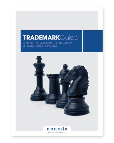 Ananda Intellectual Property Guide to Trademark Protection and Registration in Thailand